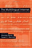 Book Cover The Multilingual Internet: Language, Culture, and Communication Online