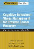 Book Cover Cognitive-Behavioral Stress Management for Prostate Cancer Recovery Facilitator Guide (Treatments That Work)