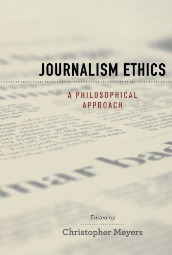 Book Cover Journalism Ethics: A Philosophical Approach (Practical and Professional Ethics)