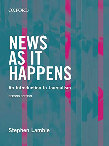 Book Cover News as it Happens: An Introduction to Journalism