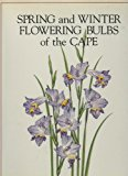 Book Cover Spring and Winter Flowering Bulbs of the Cape