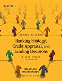 Book Cover Banking Strategy, Credit Appraisal, and Lending Decisions: A Risk-Return Framework
