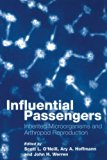 Book Cover Influential Passengers: Inherited Microorganisms and Arthropod Reproduction