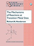 Book Cover The Mechanisms of Reactions at Transition Metal Sites (Oxford Chemistry Primers)