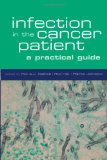 Book Cover Infection in the Cancer Patient: A Practical Guide