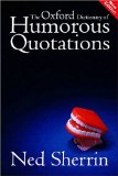 Book Cover The Oxford Dictionary of Humorous Quotations (Oxford Paperback)