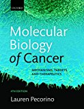 Book Cover Molecular Biology of Cancer: Mechanisms, Targets, and Therapeutics