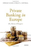 Book Cover Private Banking in Europe: Rise, Retreat, and Resurgence
