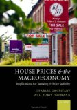 Book Cover House Prices and the Macroeconomy: Implications for Banking and Price Stability