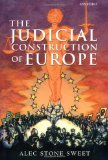 Book Cover The Judicial Construction of Europe