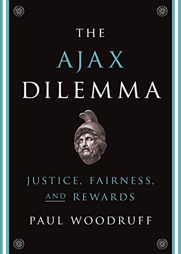 Book Cover The Ajax Dilemma: Justice, Fairness, and Rewards