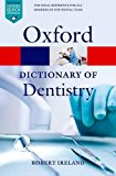 Book Cover A Dictionary of Dentistry (Oxford Quick Reference)