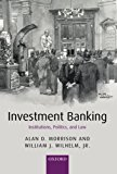 Book Cover Investment Banking: Institutions, Politics, and Law