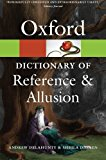 Book Cover Oxford Dictionary of Reference and Allusion (Oxford Paperback Reference) (Oxford Quick Reference)