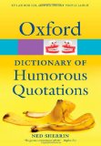 Book Cover Oxford Dictionary of Humorous Quotations (Oxford Paperback Reference)