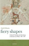 Book Cover Fiery Shapes: Celestial Portents and Astrology in Ireland and Wales 700-1700