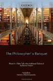Book Cover The Philosopher's Banquet: Plutarch's Table Talk in the Intellectual Culture of the Roman Empire