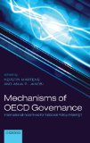 Book Cover Mechanisms of OECD Governance: International Incentives for National Policy Making