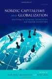 Book Cover Nordic Capitalisms and Globalization: New Forms of Economic Organization and Welfare Institutions