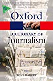 Book Cover A Dictionary of Journalism (Oxford Quick Reference)