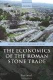 Book Cover The Economics of the Roman Stone Trade (Oxford Studies on the Roman Economy)