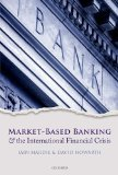 Book Cover Market-Based Banking and the International Financial Crisis