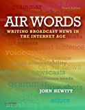 Book Cover Air Words: Writing Broadcast News in the Internet Age