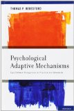 Book Cover Psychological Adaptive Mechanisms: Ego Defense Recognition in Practice and Research