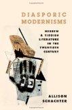 Book Cover Diasporic Modernisms: Hebrew and Yiddish Literature in the Twentieth Century