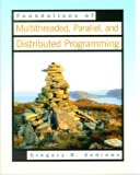 Book Cover Foundations of Multithreaded, Parallel, and Distributed Programming