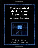 Book Cover Mathematical Methods and Algorithms for Signal Processing