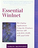 Book Cover Essential Winlnet: Developing Applications Using the Windows Internet API with RAS, ISAPI, ASP, and COM