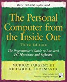 Book Cover Personal Computer from the Inside Out: The Programmer's Guide to Low-Level PC Hardware and Software (3rd Edition)