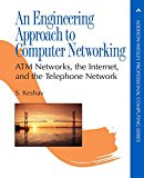 Book Cover An Engineering Approach to Computer Networking: ATM Networks, the Internet, and the Telephone Network