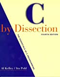 Book Cover C by Dissection: The Essentials of C Programming (4th Edition)