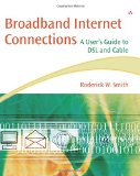 Book Cover Broadband Internet Connections: A User's Guide to DSL and Cable