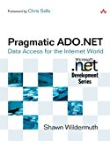 Book Cover Pragmatic ADO.NET: Data Access for the Internet World