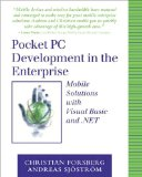 Book Cover Pocket PC Development in the Enterprise: Mobile Solutions with Visual Basic and .NET