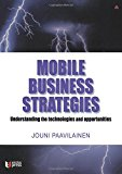 Book Cover Mobile Business Strategies: Understanding the Technologies and Opportunities