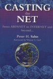 Book Cover Casting the Net: From ARPANET to INTERNET and Beyond