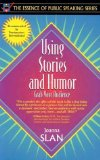 Book Cover Using Stories and Humor: Grab Your Audience (Part of the Essence of Public Speaking Series)