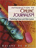 Book Cover Introduction to Online Journalism: Publishing News and Information