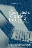Book Cover A Journalist's Guide to the Internet: The Net as a Reporting Tool (2nd Edition)