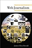 Book Cover Web Journalism: Practice and Promise of a New Medium