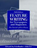 Book Cover Feature Writing for Newspapers and Magazines: The Pursuit of Excellence (5th Edition)