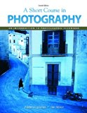 Book Cover Short Course In Photography Value Package (includes MyPhotographyKit Student Access ) (7th Edition)