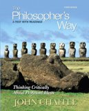 Book Cover The Philosopher's Way: Thinking Critically About Profound Ideas (3rd Edition)
