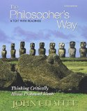 Book Cover The Philosopher's Way: Thinking Critically About Profound Ideas with MyPhilosophyLab with eText (3rd Edition)