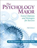 Book Cover The Psychology Major: Career Options and Strategies for Success (5th Edition)