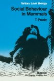 Book Cover Social Behaviour in Mammals: Tertiary Level Biology